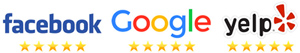 We have 5 Star Rankings on Google, Facebook and Yelp